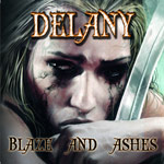 Delany - Blaze and Ashes CD