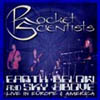 Rocket Scientists - Earth Below and Sky Above