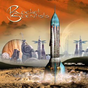 Rocket Scientists - Refuel