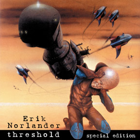 Erik Norlander - Threshold Special Edition